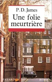 Cover of: Une folie meurtrière | Alice Dalgliesh