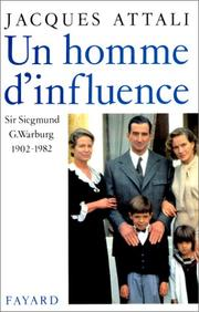 Cover of: Un homme d'influence, Sir Siegmund G Warburg (1902-1982)