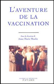 Cover of: L'Aventure de la vaccination