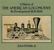 American locomotives by White, John H.
