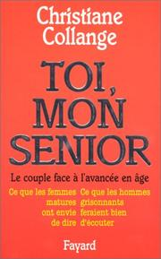Cover of: Toi, mon senior