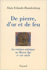 Cover of: De pierre, d'or et de feu