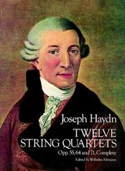 Cover of: Twelve String Quartets, Opp. 55, 64 and 71, Complete