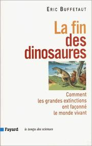 Cover of: La fin des dinosaures