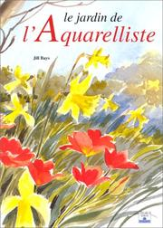 Cover of: Le Jardin de l'aquarelliste