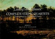 Cover of: Complete String Quartets Transcribed for Four-Hand Piano (Series II)