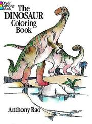 Cover of: The Dinosaur Coloring Book (Colouring Books) | Anthony Rao