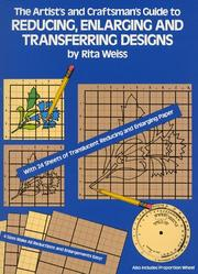 Cover of: The Artist's and Craftsman's Guide to Reducing, Enlarging and Transferring Designs