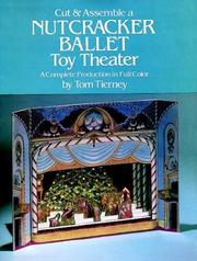 Cover of: Cut & Assemble a Nutcracker Ballet Toy Theater