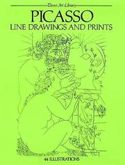 Cover of: Picasso line drawings and prints: 44 works