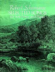 Cover of: Selected Songs for Solo Voice and Piano | Robert Schumann