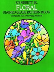 Cover of: Floral stained glass pattern book | Ed Sibbett