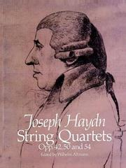 Cover of: String Quartets, Opp. 42, 50 and 54 | Franz Joseph Haydn
