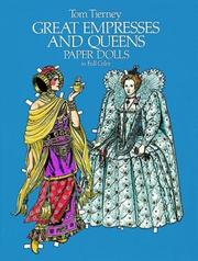 Cover of: Great Empresses and Queens Paper Dolls in Full Color (Empresses & Queens)