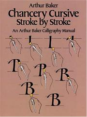 Cover of: Chancery cursive stroke by stroke
