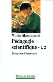 Cover of: Pedagogie scientifique tome 2: education elementaire