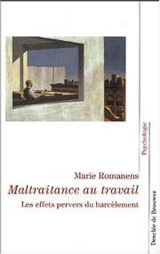Cover of: Maltraitance au travail
