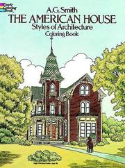 Cover of: The American House Styles of Architecture Coloring Book | A. G. Smith