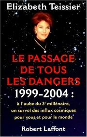 Cover of: Passage de tous les dangers