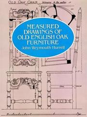 Cover of: Measured drawings of old English oak furniture