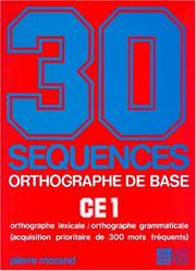 Cover of: 30 séquences orthographe de base CE1