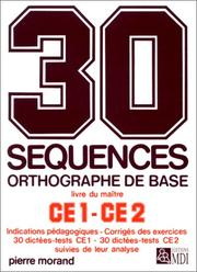 Cover of: 30 séquences orthographe de base, CE1-CE2