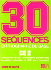 Cover of: 30 séquences orthographe de base, CE2