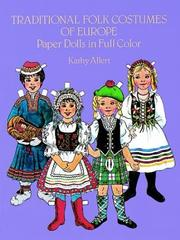 Cover of: Traditional Folk Costumes of Europe Paper Dolls in Full Color (Traditional Fashions)