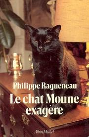 Cover of: Le chat Moune exagère--