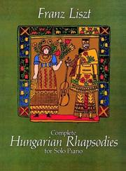 Cover of: Complete Hungarian Rhapsodies for Solo Piano