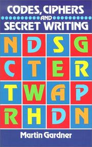 Cover of: Codes, ciphers, and secret writing