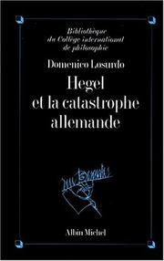 Cover of: Hegel et la catastrophe allemande