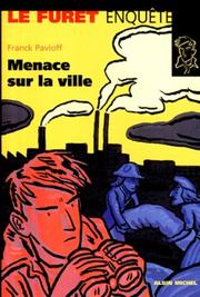 Cover of: Menace sur la ville
