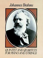 Cover of: Quintet and Quartets for Piano and Strings | Johannes Brahms