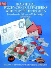 Cover of: Plastic templates for traditional patchwork quilt patterns