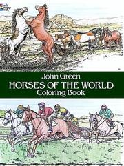 Cover of: Horses of the World Coloring Book (Color Your World)