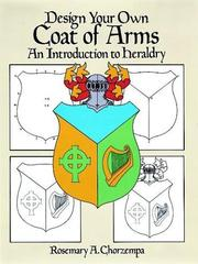 Cover of: Design your own coat of arms | Rosemary A. Chorzempa