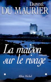 Cover of: La Maison sur le rivage