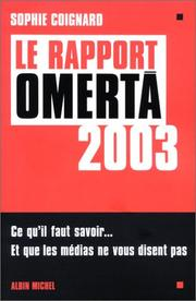 Cover of: Le rapport Omerta 2003 | Sophie Coignard