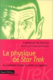 Cover of: La physique de Star trek, ou, Comment visiter l'univers en pyjama