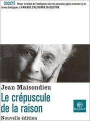 Cover of: Le Crépuscule de la raison