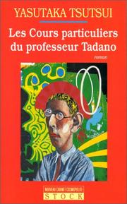 Cover of: Cours Particuliers Du Professeur Tadano