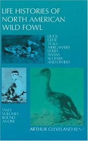 Cover of: Life histories of North American wild fowl | Arthur Cleveland Bent