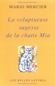 Cover of: La voluptueuse sagesse de la chatte Mia