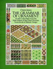 The grammar of ornament by Jones, Owen