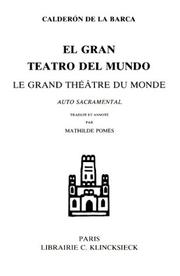 Cover of: Le Grand Théâtre du monde