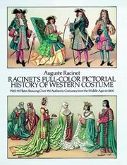 Cover of: Racinet's full-color pictorial history of western costume: with 92 plates showing over 950 authentic costumes from the Middle Ages to 1800