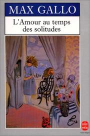 Cover of: L'amour au temps des solitudes