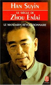 Cover of: Le siècle de Zhou Enlai