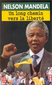 Cover of: Un Long Chemin Vers La Liberte